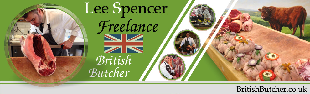 Master Butcher - Lee Spencer - Freelance Butcher - BritishButcher.co.uk